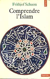 Schuon Comprendre l'islam