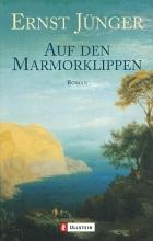 Ernst Jünger - Auf den Marmorklippen