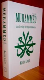 Muhammed - hans liv enligt de tidigaste källorna / av Martin Lings